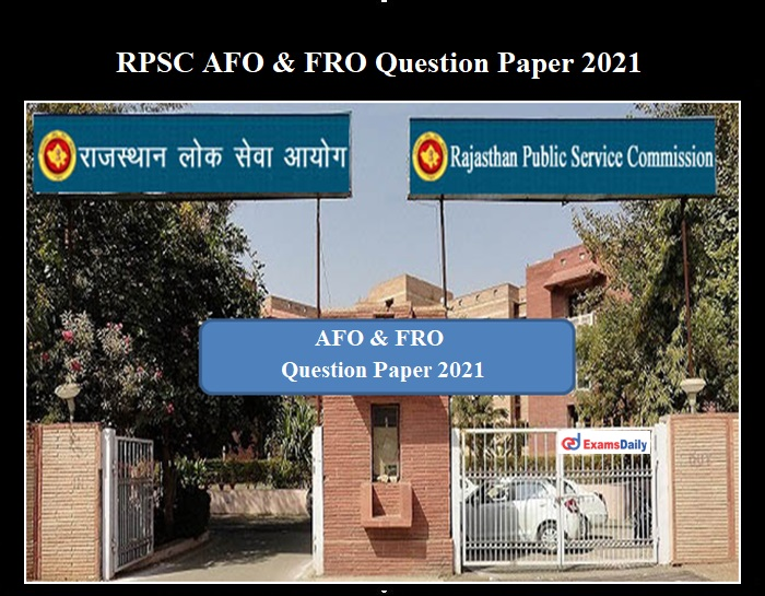 RPSC ACF and Forest Range Officer 2021 Question Paper OUT