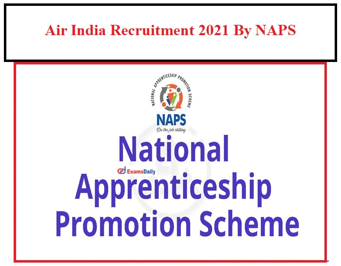 Air India Limited Jobs 2021 By NAPS For Stenographer Vacancy