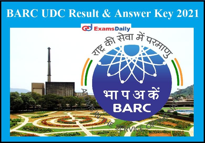 BARC UDC Result 2021 Released - Download Answer Key