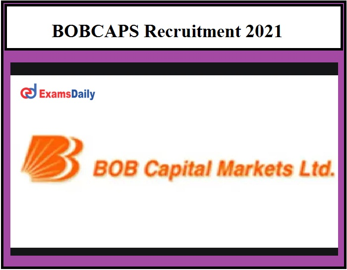 BOBCAPS announces New Vacancies, See Application Date & Other Details Here!!!