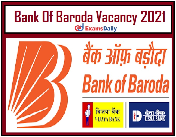Bank Of Baroda Vacancy 2021 Out – Apply for BC Supervisor Jobs!!!
