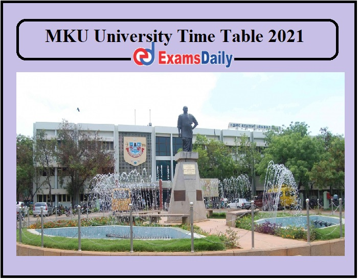 MKU University time table 2021