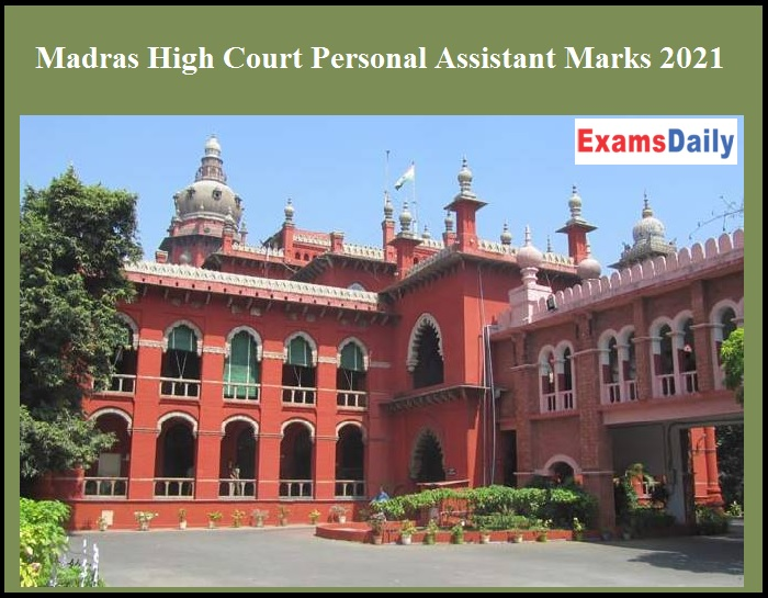Madras High Court Personal Assistant Marks 2021