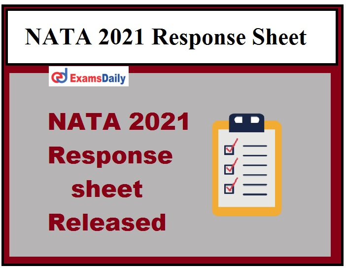 NATA 2021 Response Sheet for First Test Released, Direct Download Link available here!!!