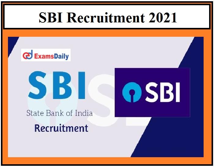SBI New Vacancies 2021, Apply before Registration Ends for 140+ Vacancies Golden Opportunity!!!
