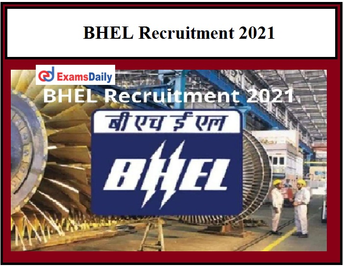 Get a Posting in BHEL through Interview Latest Vacancies in Bharat Heavy Electricals Limited!!!