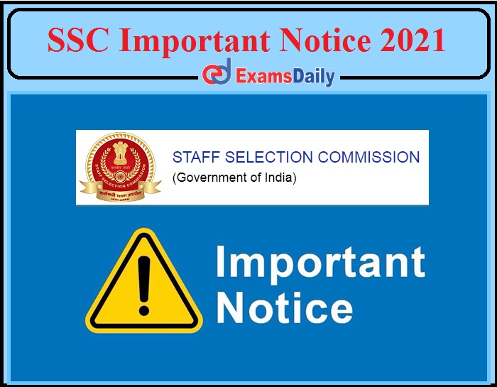 Important Notice Released By SSC- Board Revised The Last Date- Check Details!!!