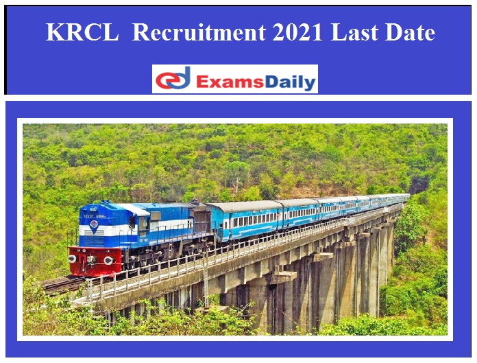 KRCL Deputy Chief Electrical Engineer Recruitment 2021 Last Date