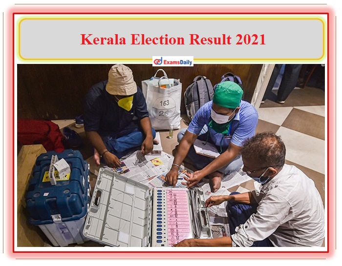 Kerala Election 2021 Check Details About MLA Result