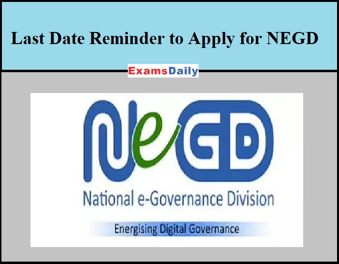 Last Date Reminder to Apply for NEGD Job Vacancies 2021