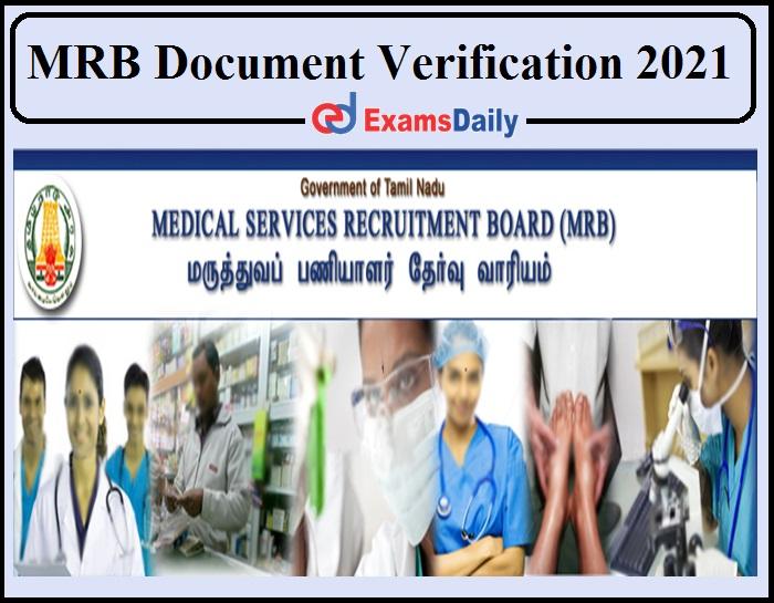 MRB Dialysis Technician Document Verification 2021 Date Announced- Check Physician Assistant DV Date!!!