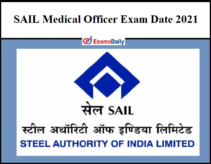 SAIL Medical Officer Exam Date 2021