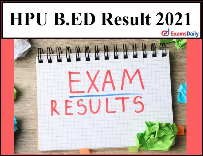 HPU B.ED Result 2021