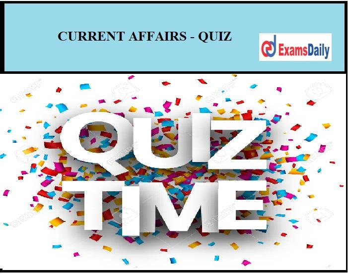 Current affairs quiz september 11, 2021